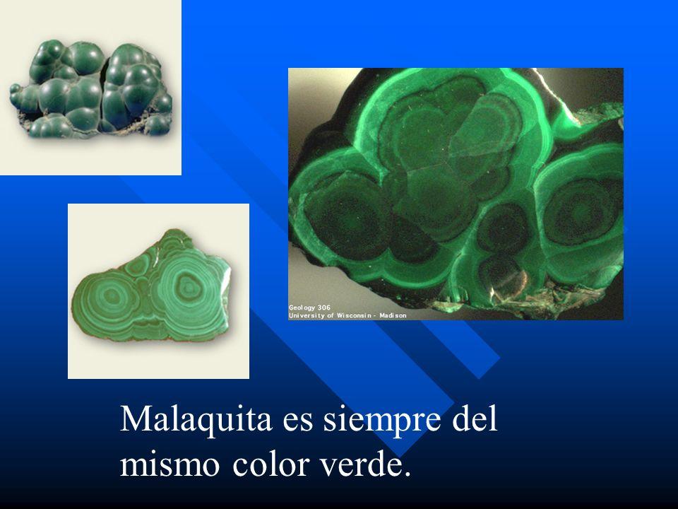 Malaquita es siempre del mismo color verde.