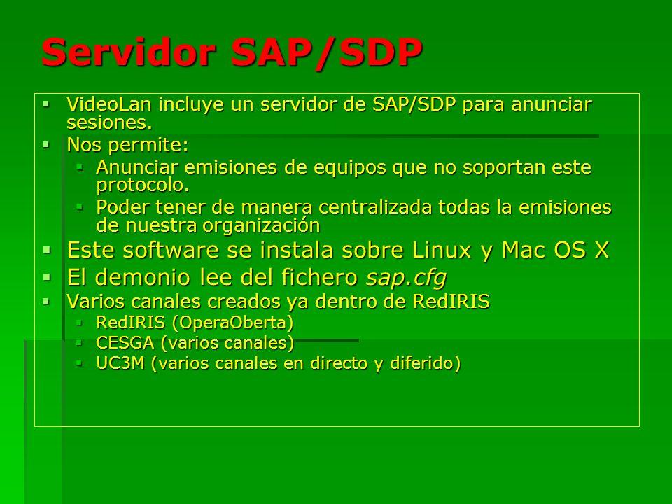 Servidor SAP/SDP Este software se instala sobre Linux y Mac OS X