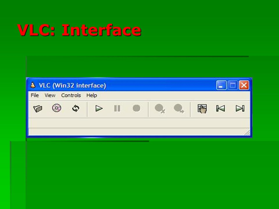 VLC: Interface