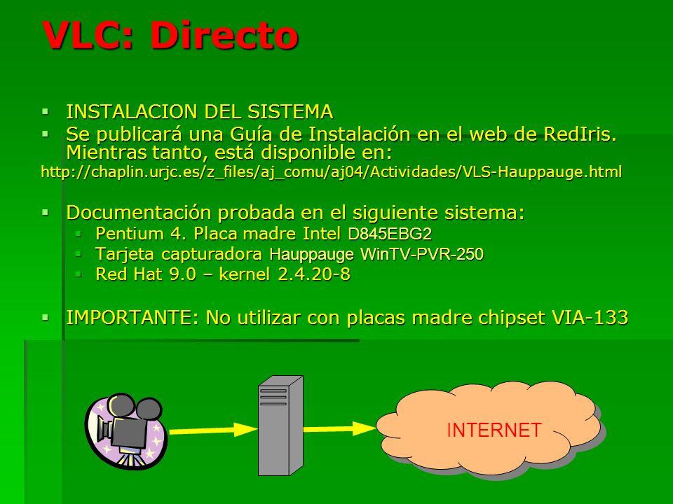VLC: Directo INSTALACION DEL SISTEMA