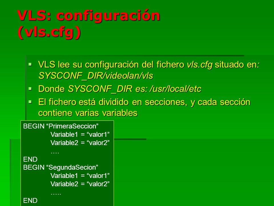 VLS: configuración (vls.cfg)