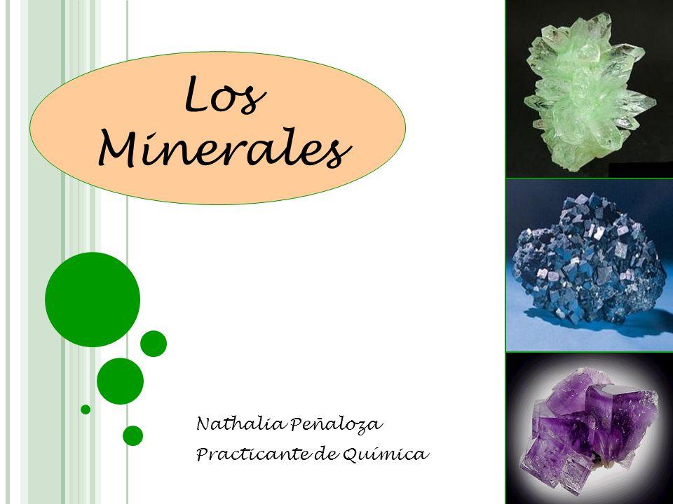 Los Minerales Nathalia Peñaloza Practicante de Química