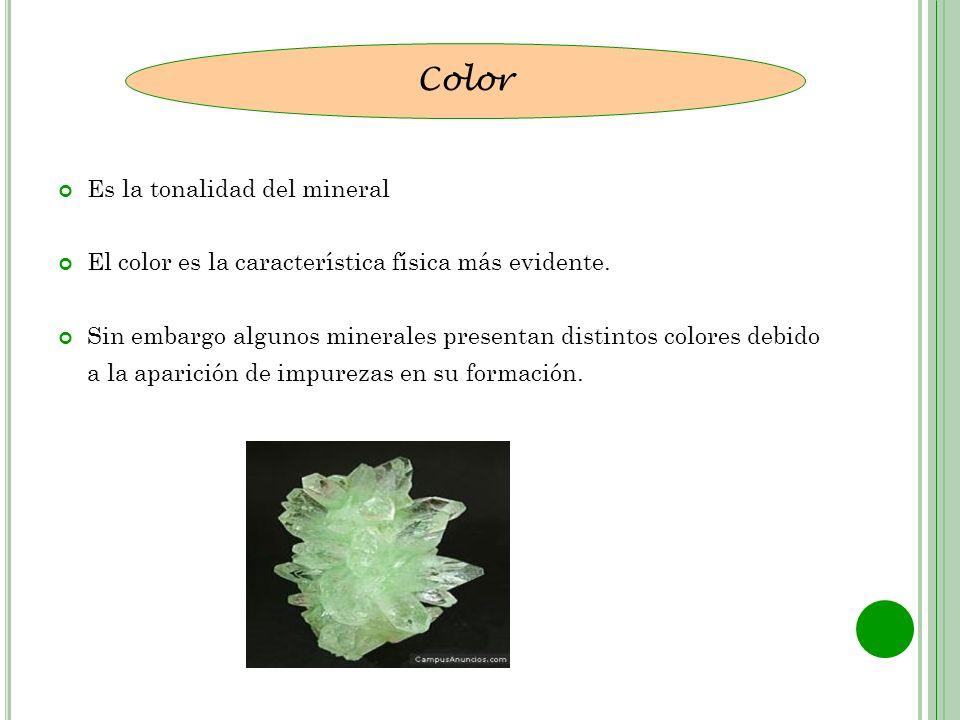 Color Es la tonalidad del mineral