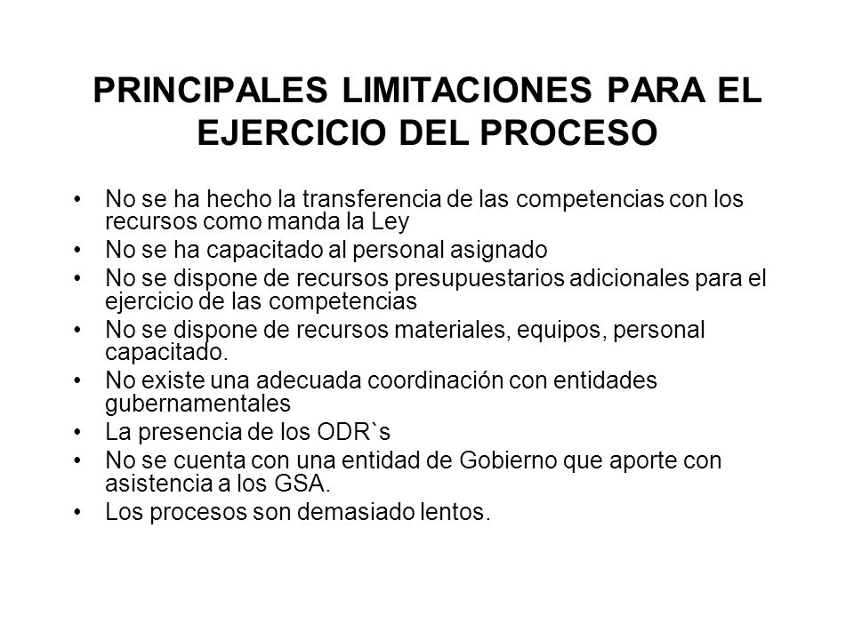 PRINCIPALES LIMITACIONES PARA EL EJERCICIO DEL PROCESO