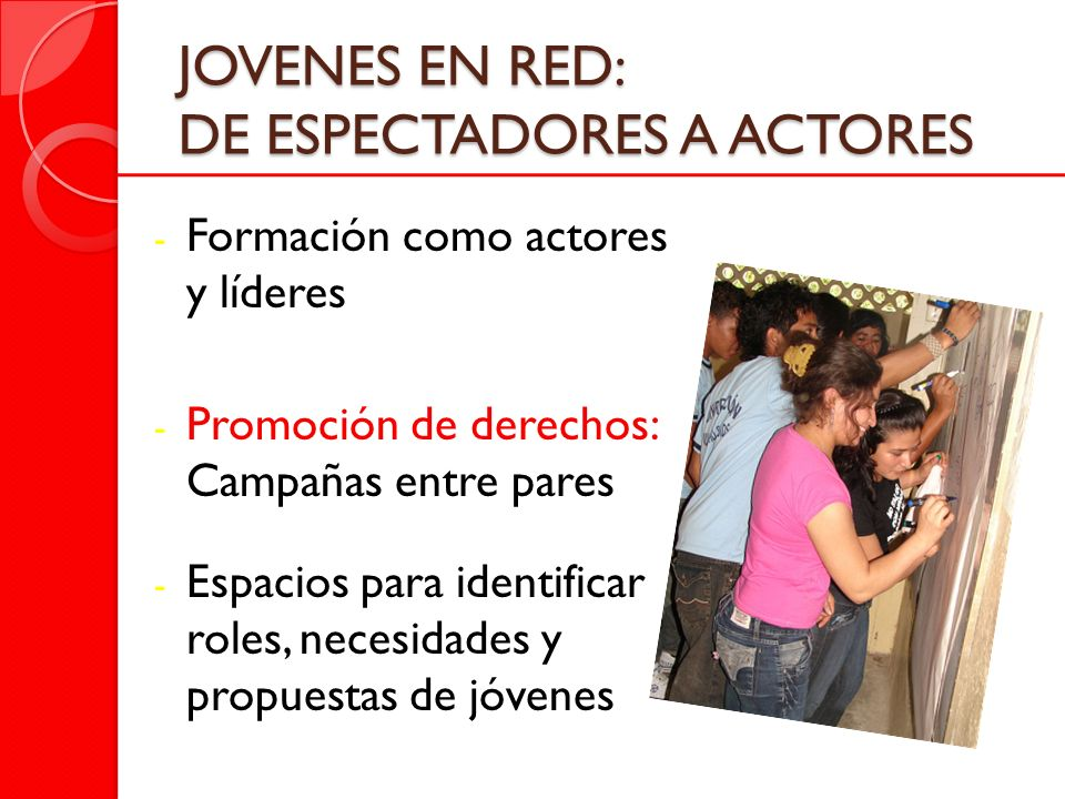 JOVENES EN RED: DE ESPECTADORES A ACTORES