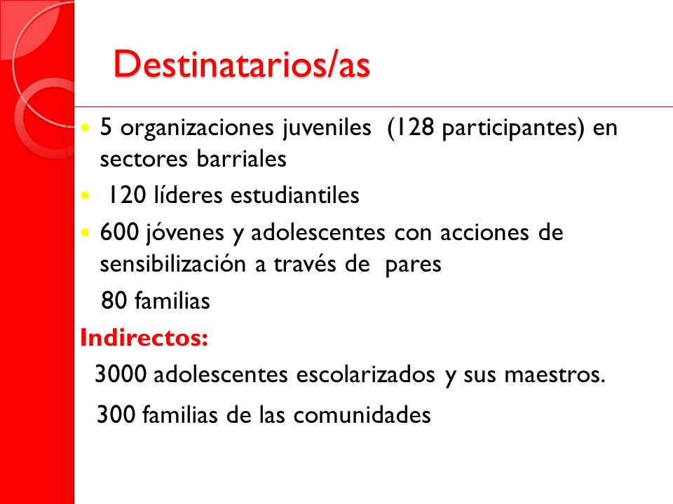 Destinatarios/as 300 familias de las comunidades