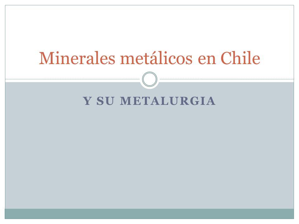 Minerales metálicos en Chile