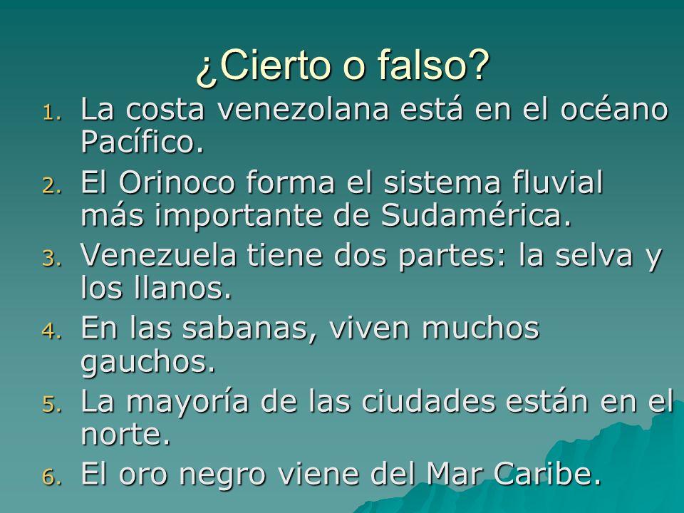 ¿Cierto o falso La costa venezolana está en el océano Pacífico.
