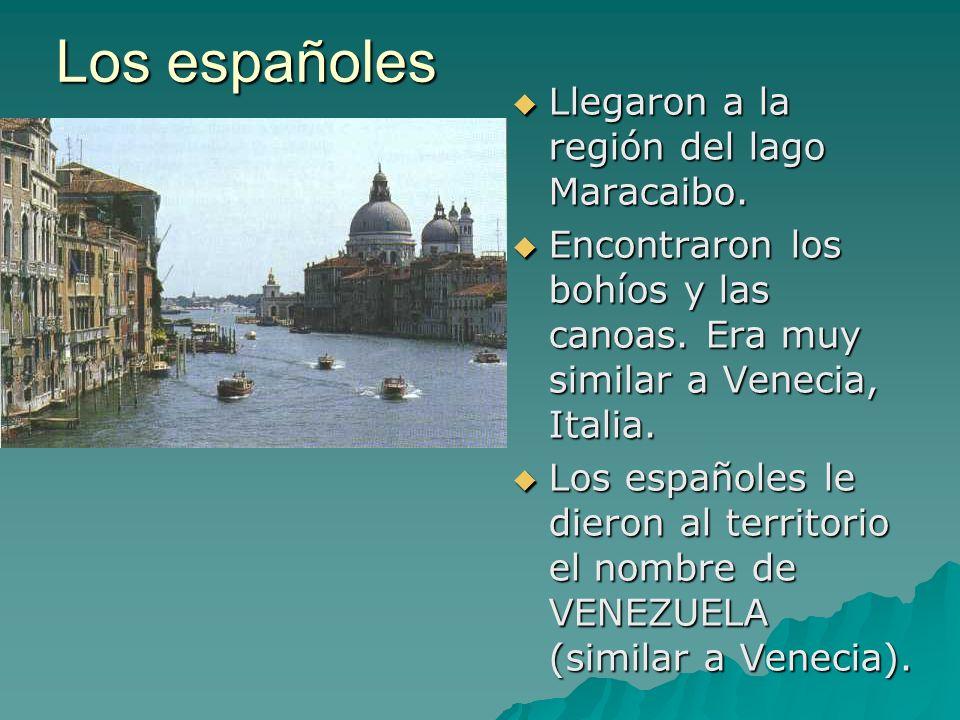 Los españoles Llegaron a la región del lago Maracaibo.