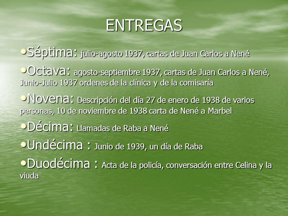 ENTREGAS Séptima: julio-agosto 1937, cartas de Juan Carlos a Nené