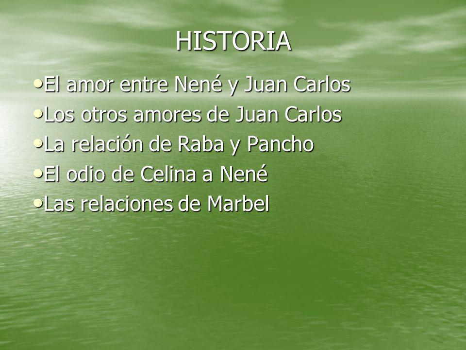 HISTORIA El amor entre Nené y Juan Carlos