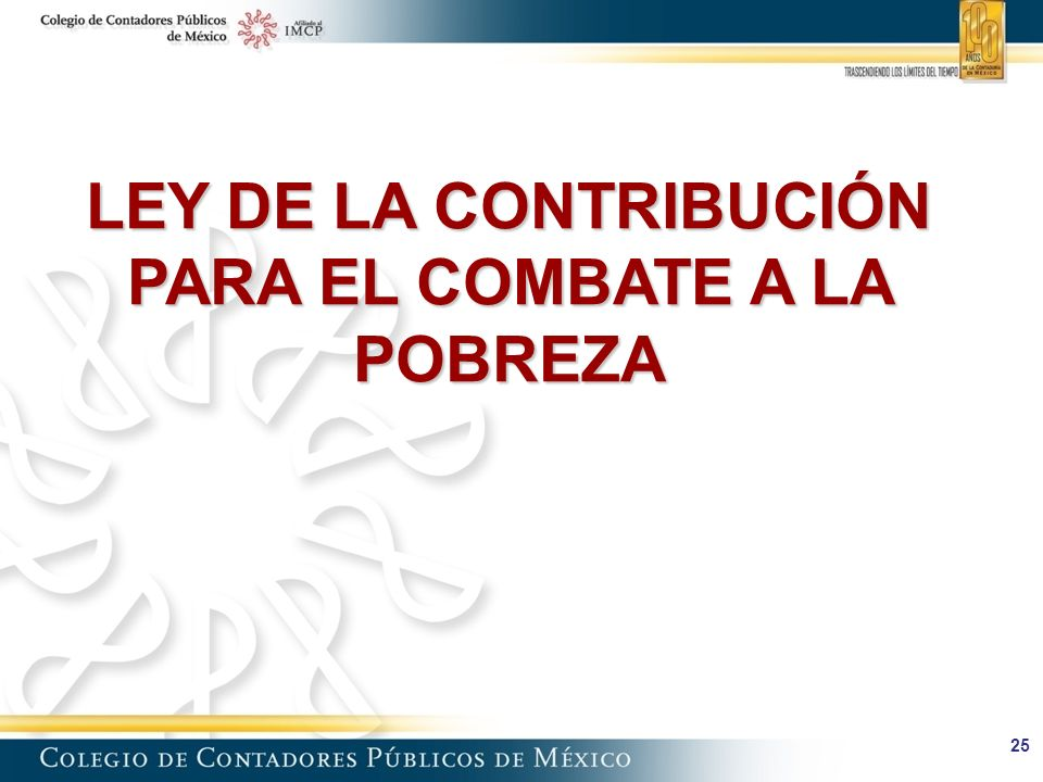 LEY DE LA CONTRIBUCIÓN PARA EL COMBATE A LA POBREZA