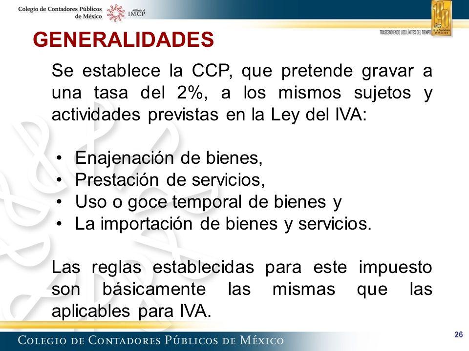 GENERALIDADES Enajenación de bienes, Prestación de servicios,