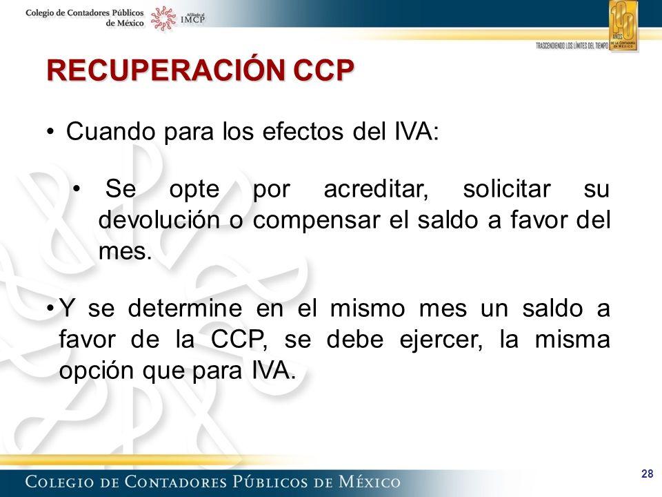 RECUPERACIÓN CCP Cuando para los efectos del IVA: