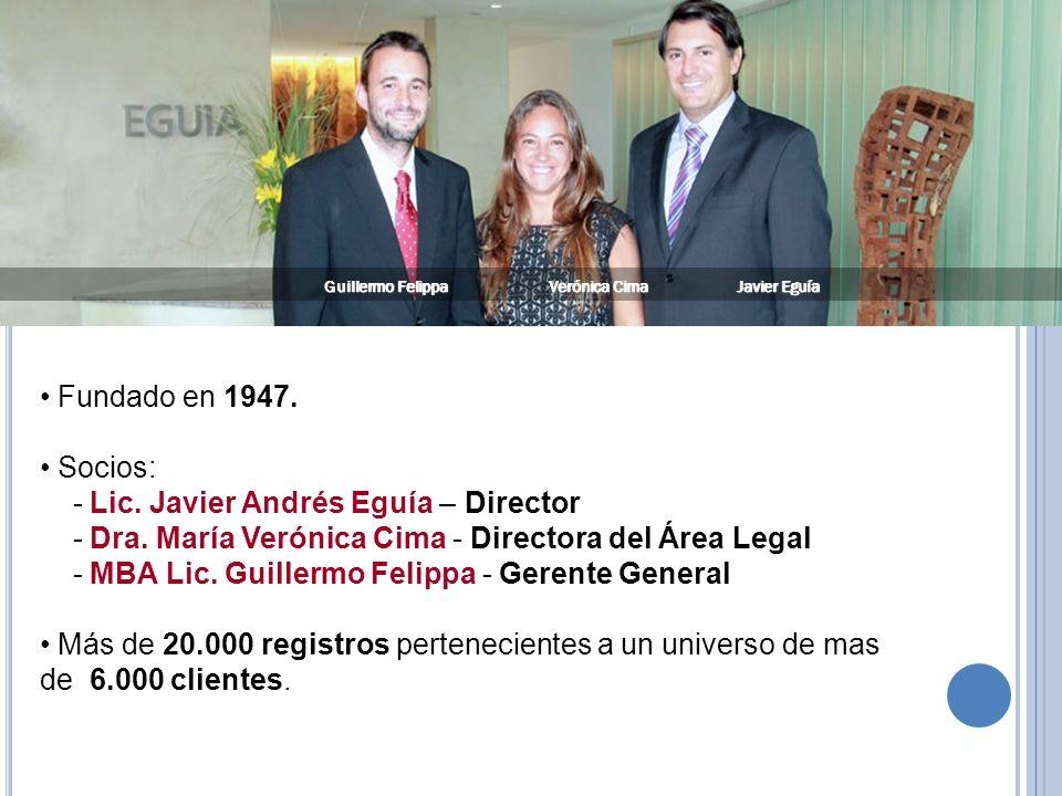 - Lic. Javier Andrés Eguía – Director