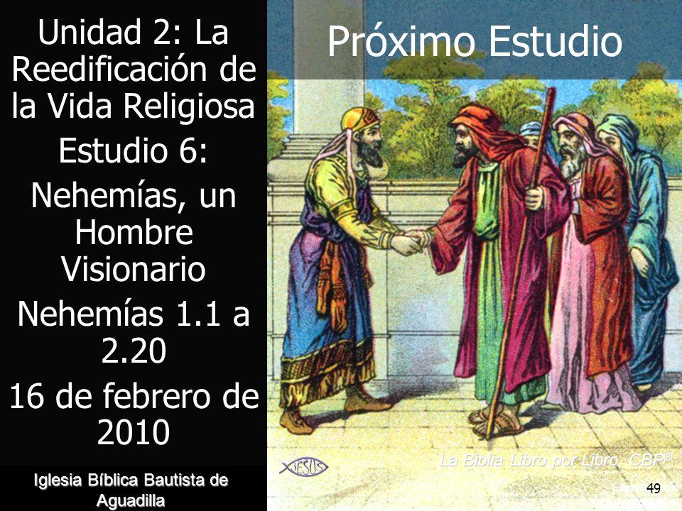 Próximo Estudio Unidad 2: La Reedificación de la Vida Religiosa