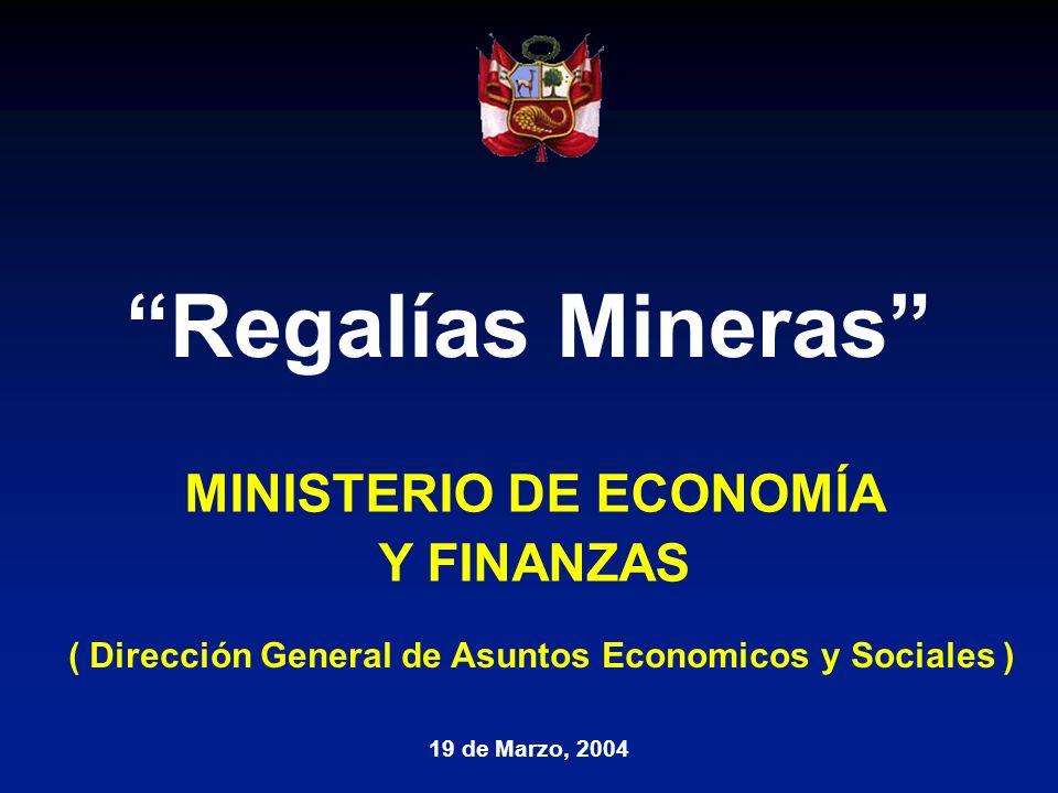 Regalías Mineras MINISTERIO DE ECONOMÍA Y FINANZAS