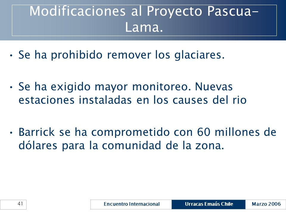 Modificaciones al Proyecto Pascua-Lama.