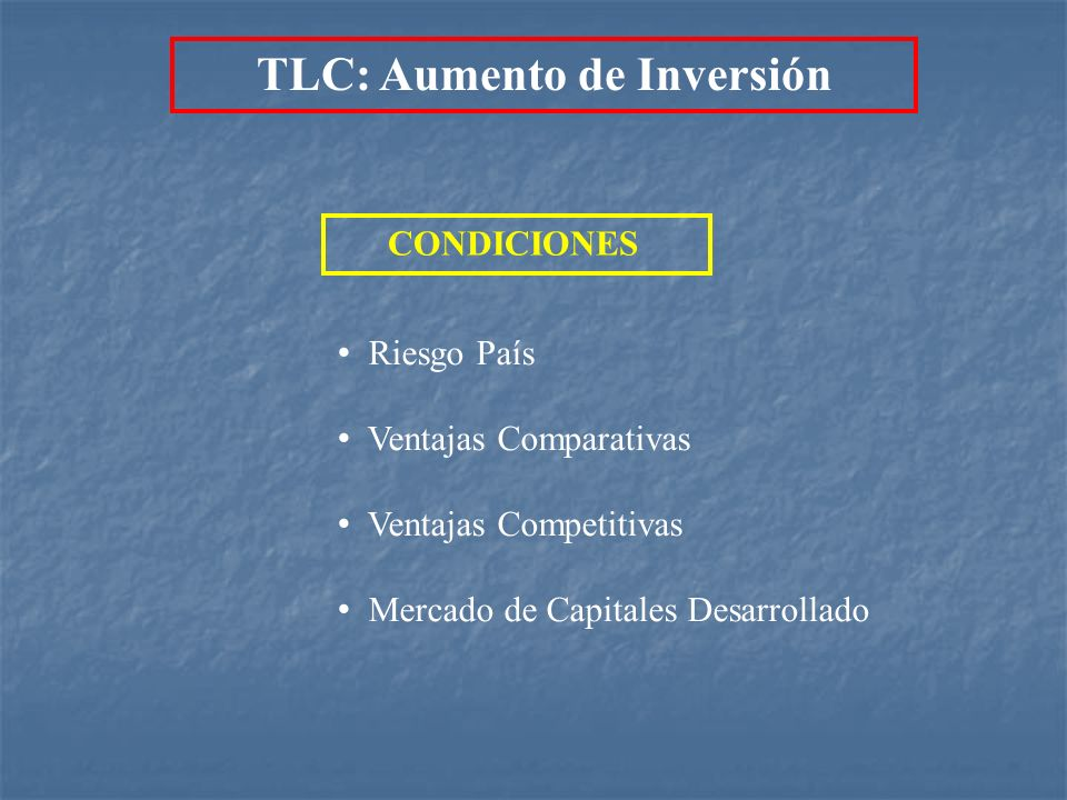 TLC: Aumento de Inversión