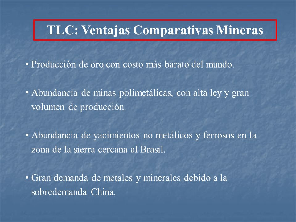 TLC: Ventajas Comparativas Mineras