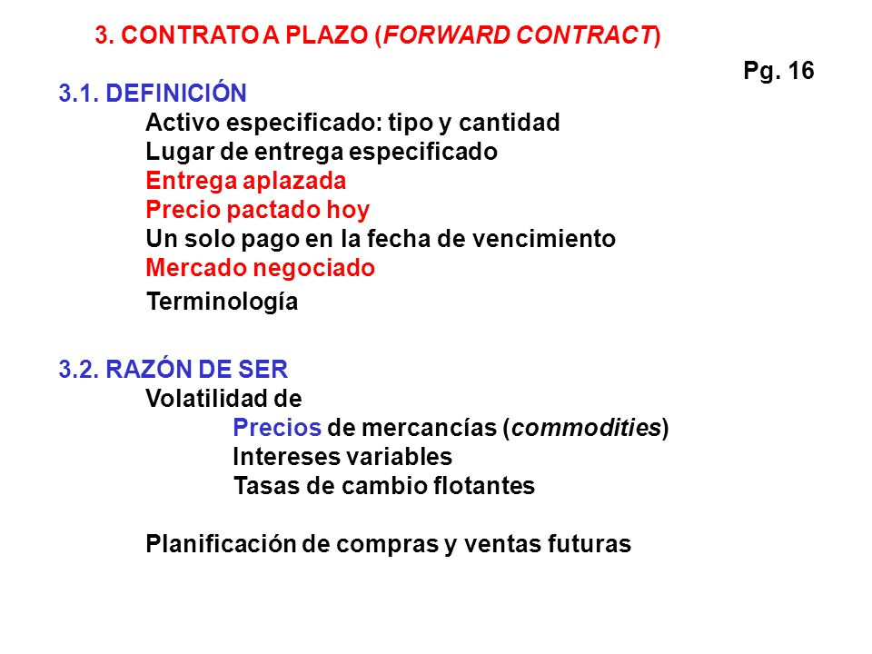 3. CONTRATO A PLAZO (FORWARD CONTRACT)