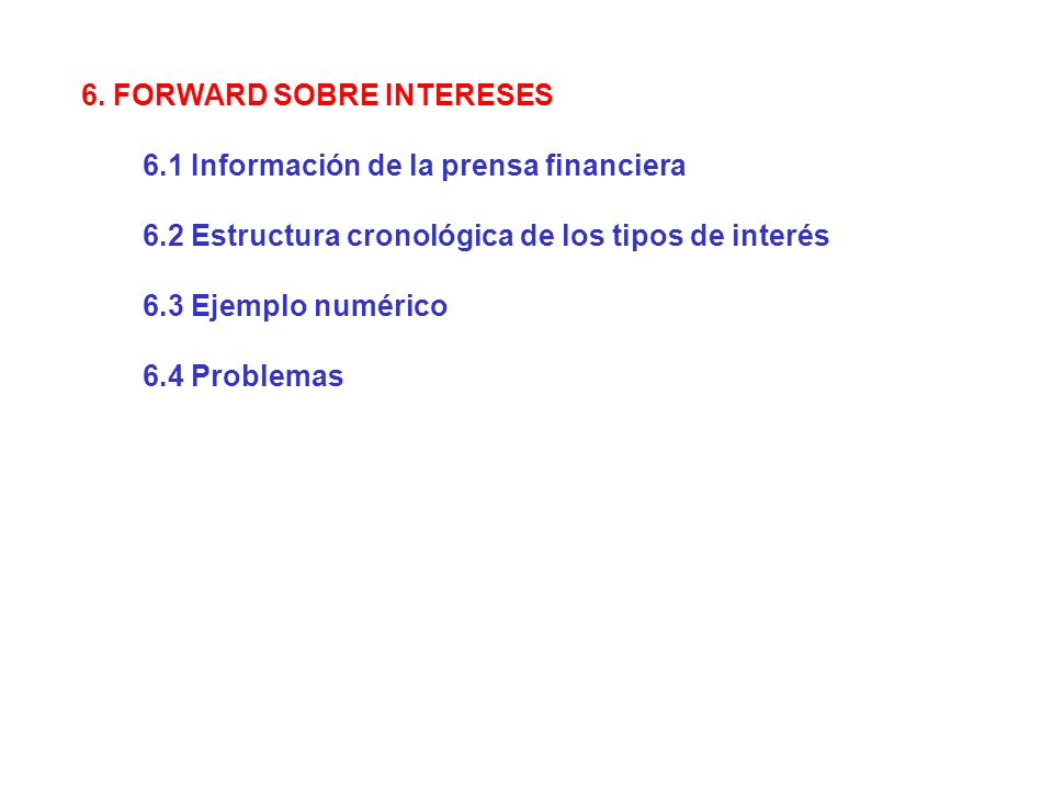6. FORWARD SOBRE INTERESES