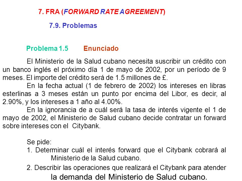 7. FRA (FORWARD RATE AGREEMENT)