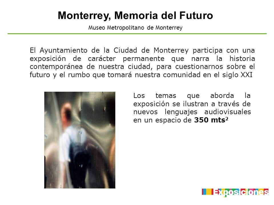 Monterrey, Memoria del Futuro