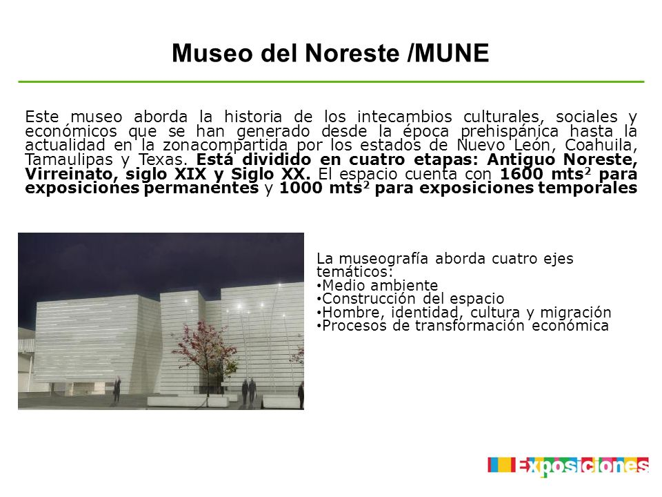 Museo del Noreste /MUNE