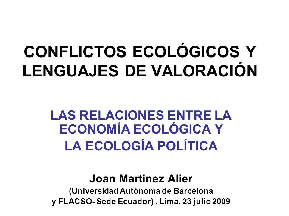 CONFLICTOS ECOLÓGICOS Y LENGUAJES DE VALORACIÓN