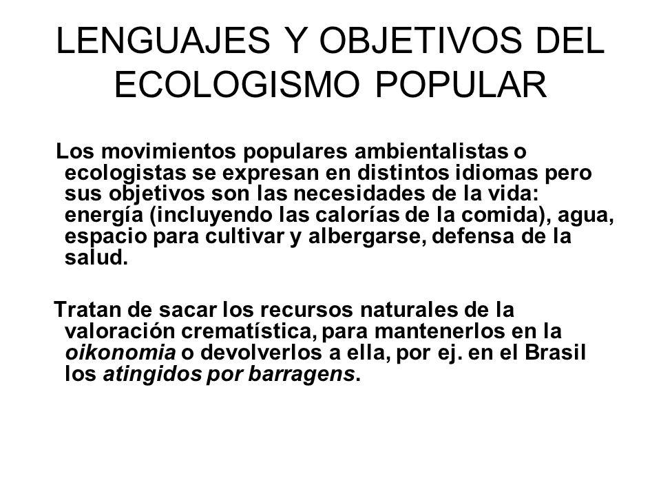 LENGUAJES Y OBJETIVOS DEL ECOLOGISMO POPULAR