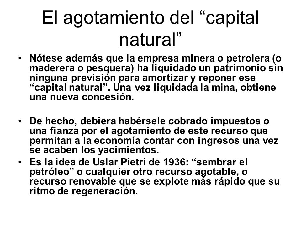 El agotamiento del capital natural