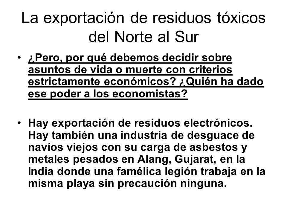 La exportación de residuos tóxicos del Norte al Sur