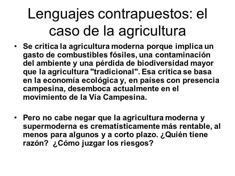 Lenguajes contrapuestos: el caso de la agricultura