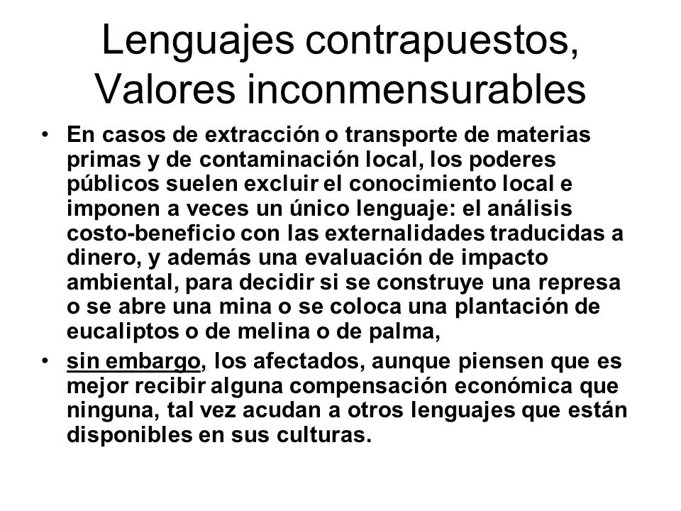 Lenguajes contrapuestos, Valores inconmensurables