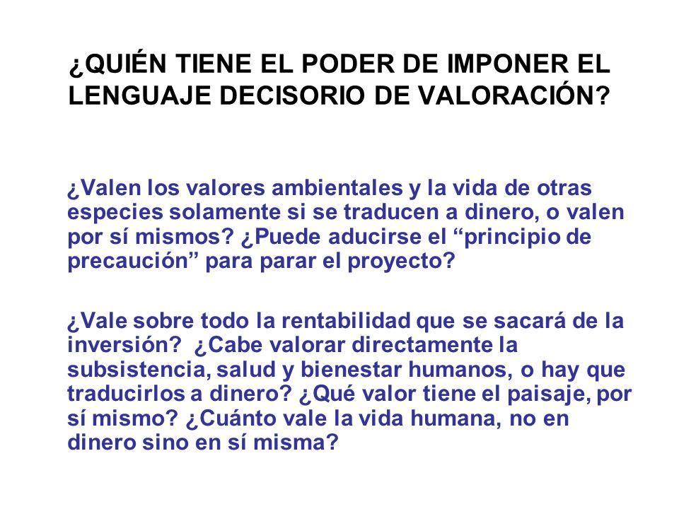 ¿QUIÉN TIENE EL PODER DE IMPONER EL LENGUAJE DECISORIO DE VALORACIÓN