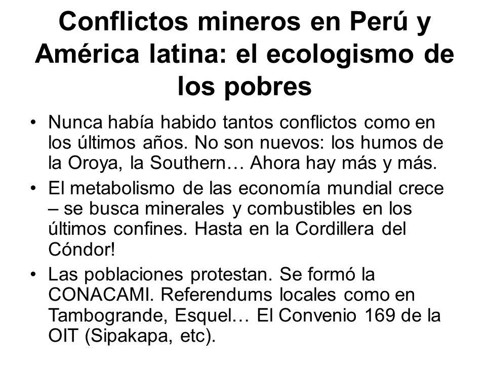 Conflictos mineros en Perú y América latina: el ecologismo de los pobres