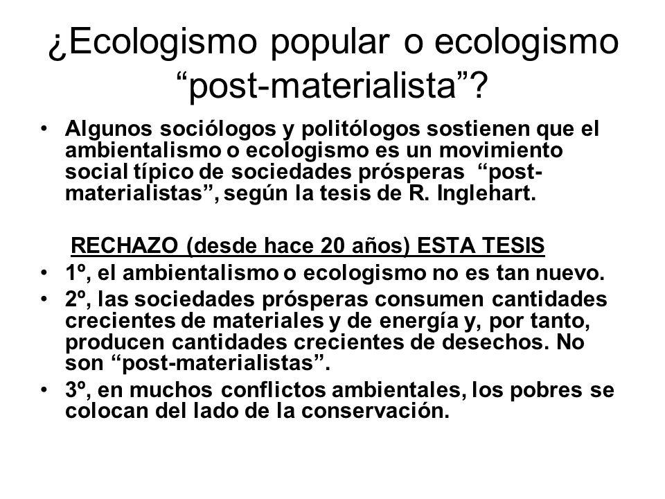 ¿Ecologismo popular o ecologismo post-materialista