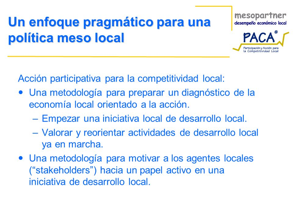 Un enfoque pragmático para una política meso local