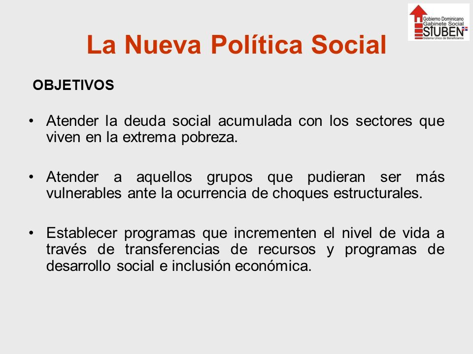 La Nueva Política Social