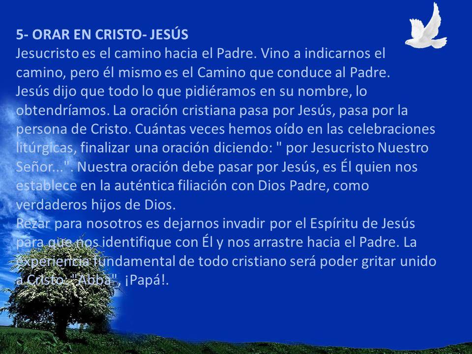 5- ORAR EN CRISTO- JESÚS