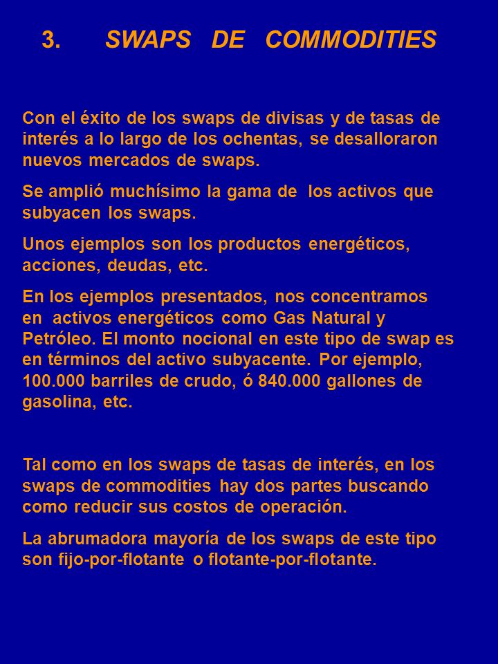 3. SWAPS DE COMMODITIES