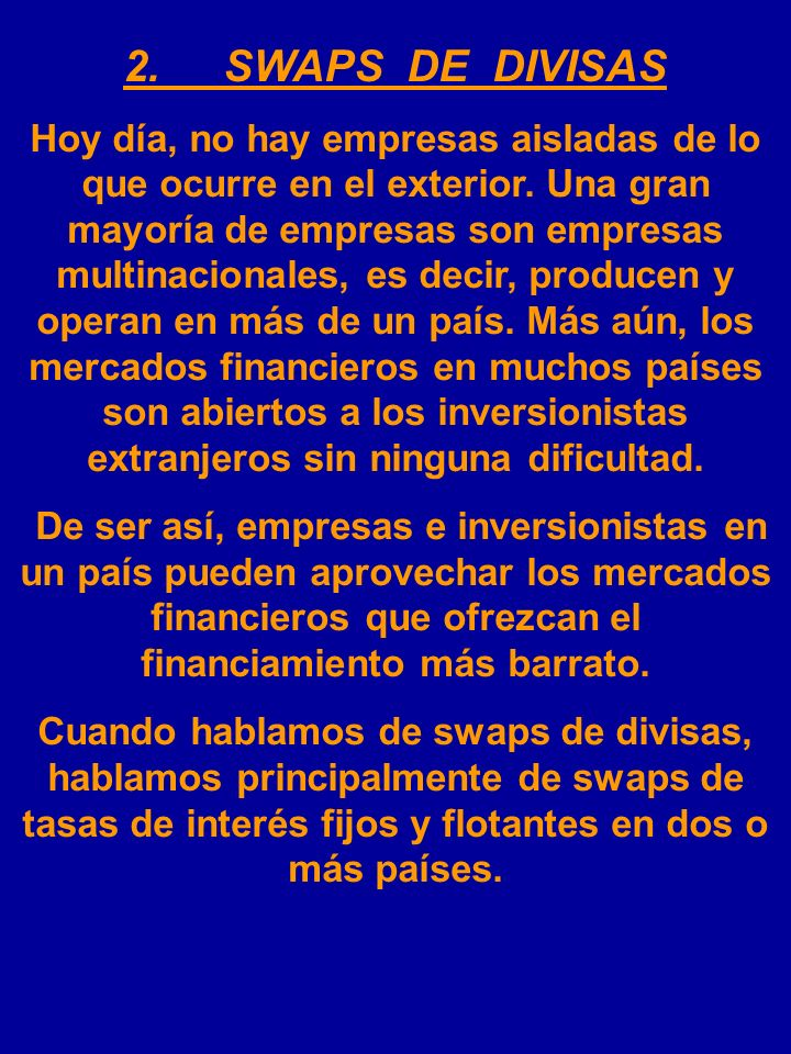 2. SWAPS DE DIVISAS