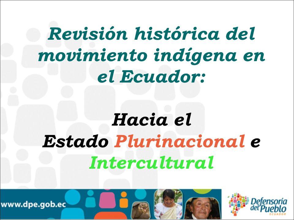 Revisión histórica del movimiento indígena en el Ecuador:
