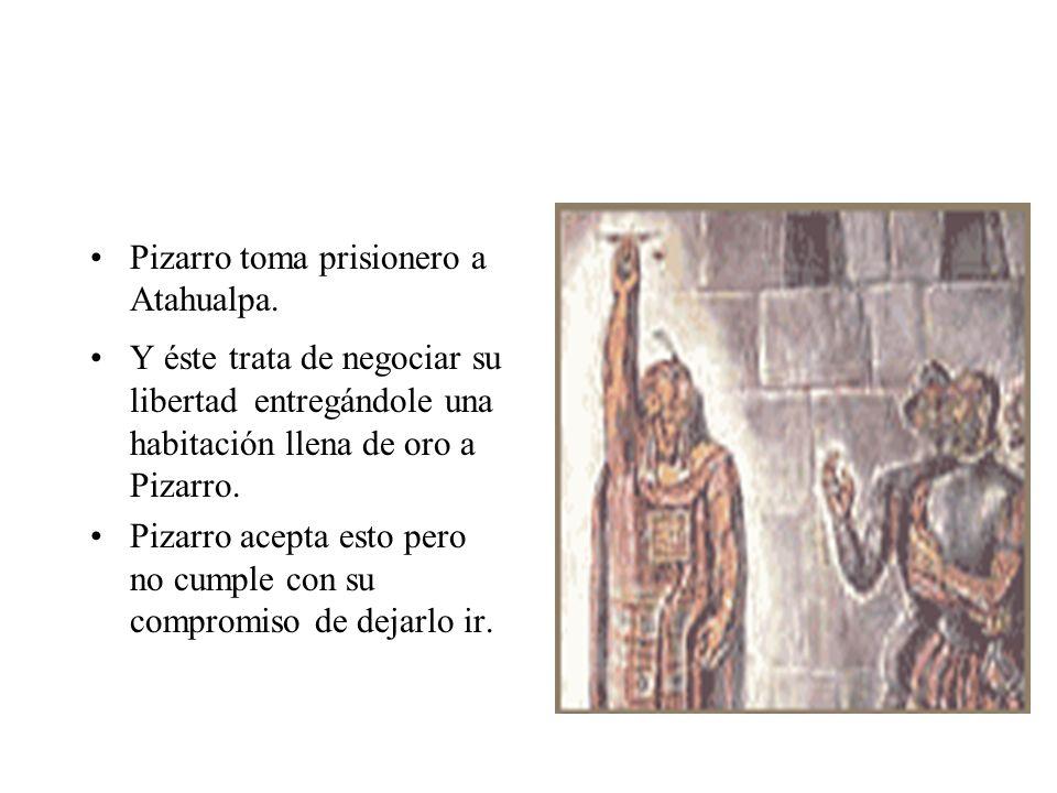 Pizarro toma prisionero a Atahualpa.