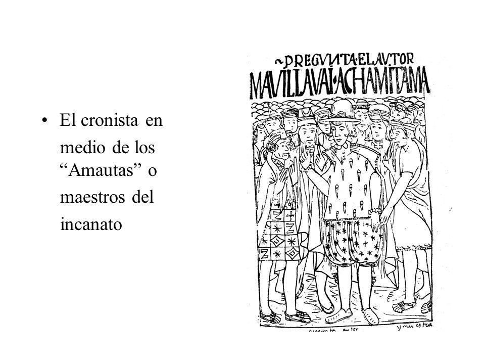 El cronista en medio de los Amautas o maestros del incanato