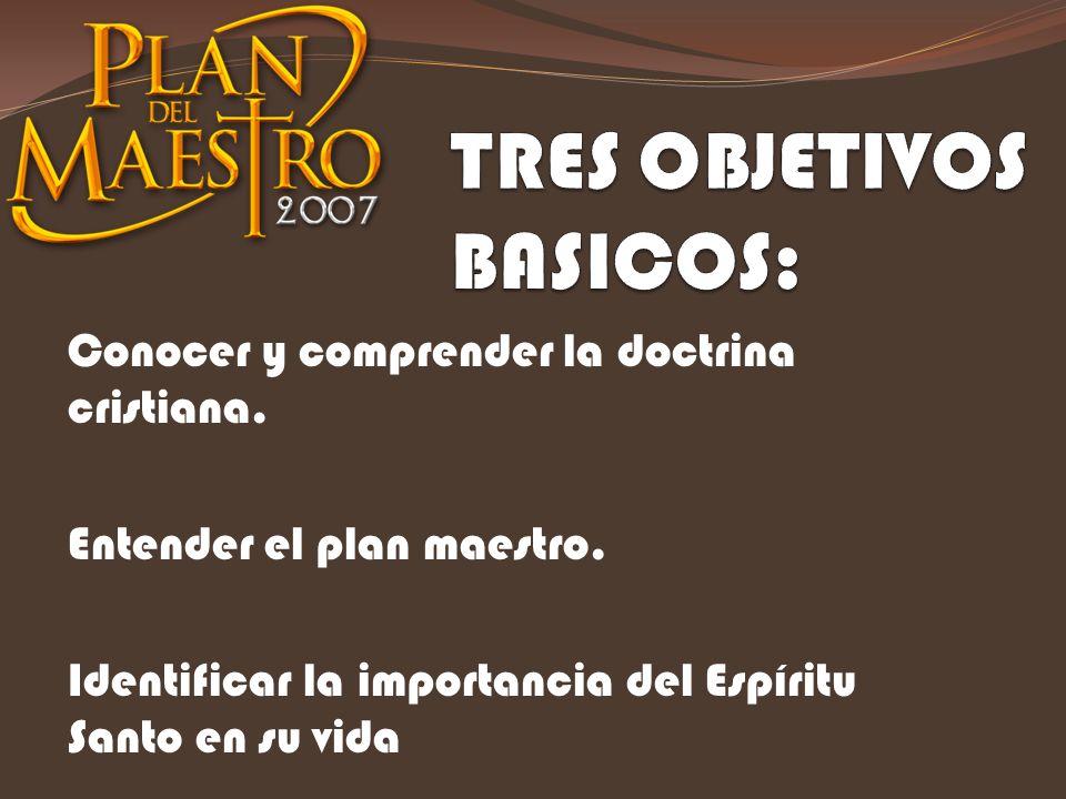 TRES OBJETIVOS BASICOS: