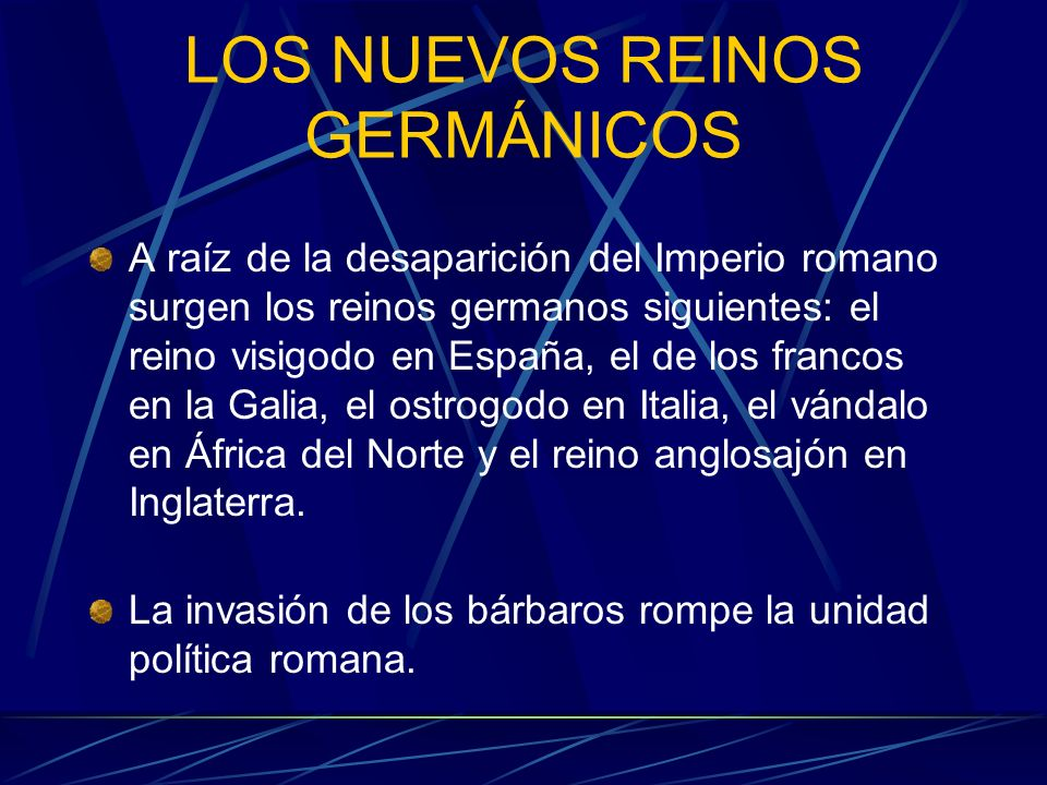 LOS NUEVOS REINOS GERMÁNICOS