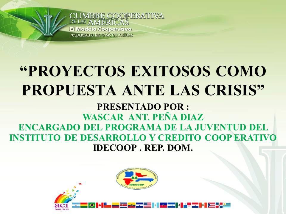 PROYECTOS EXITOSOS COMO PROPUESTA ANTE LAS CRISIS