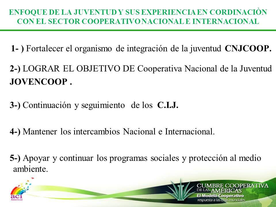 ENFOQUE DE LA JUVENTUD Y SUS EXPERIENCIA EN CORDINACIÒN CON EL SECTOR COOPERATIVO NACIONAL E INTERNACIONAL
